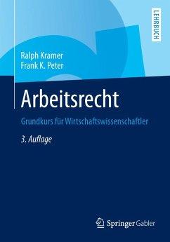 Arbeitsrecht (eBook, PDF) - Kramer, Ralph; Peter, Frank K.