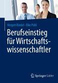 Berufseinstieg für Wirtschaftswissenschaftler (eBook, PDF)