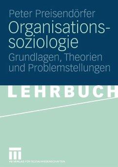 Organisationssoziologie (eBook, PDF) - Preisendörfer, Peter