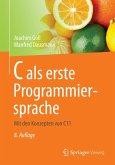 C als erste Programmiersprache (eBook, PDF)