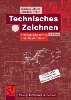 Technisches Zeichnen (eBook, PDF) - Labisch, Susanna; Weber, Christian