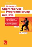 Masterkurs Client/Server-Programmierung mit Java (eBook, PDF)