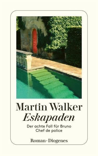 Eskapaden / Bruno, Chef de police Bd.8 (eBook, ePUB) - Walker, Martin