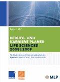 Gabler / MLP Berufs- und Karriere-Planer Life Sciences 2008/2009 (eBook, PDF)
