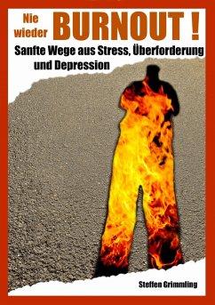 Nie wieder Burnout! (eBook, ePUB) - Grimmling, Steffen