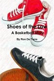 Shoes of the Law A Basketball Story