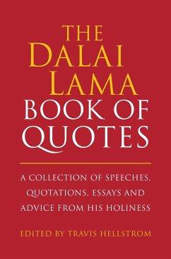 The Dalai Lama Book of Quotes - Hellstrom, Travis