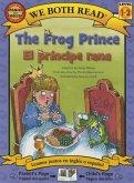 The Frog Prince/El Principe Rana: Spanish/English (We Both Read - Level 1-2)