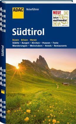 ADAC Reiseführer Südtirol - Widmann, Werner A.