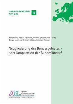 Neugliederung des Bundesgebietes - oder Kooperation der Bundesländer?