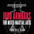 Judo Armbars for Mixed Martial Arts