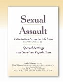 Sexual Assault Victimization Across the Life Span, Second Edition, Volume 3