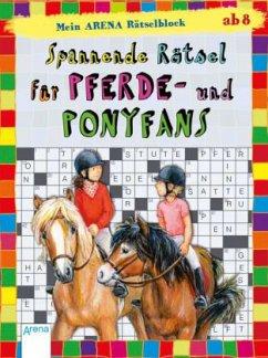 Mein Arena Rätselblock. Spannende Rätsel Pferde- und Ponyfans