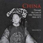 China Through the Lens of John Thomson 1868 - 1972
