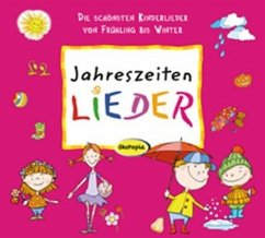 Jahreszeiten-LIEDER, 1 Audio-CD