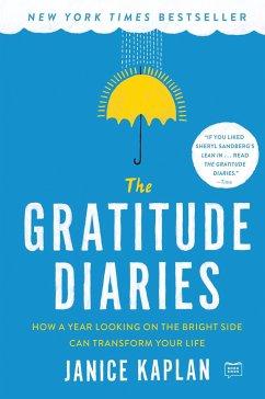 The Gratitude Diaries - Kaplan, Janice