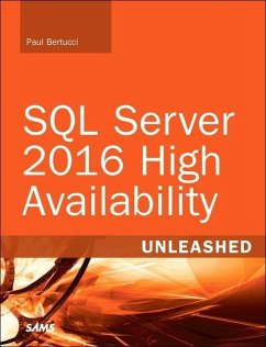 SQL Server 2016 High Availability Unleashed (in...