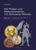 Die Proben und Materialvarianten von Schweizer Münzen