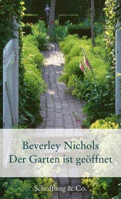 Der Garten ist geöffnet - Nichols, Beverley