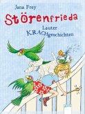 Lauter KRACHgeschichten / Störenfrieda Bd.1