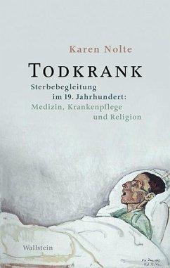 Todkrank - Nolte, Karen