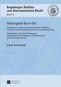 Haftungsfall Burn-Out - Schemmel, Frank