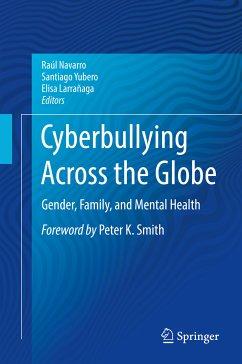 Cyberbullying Across the Globe (eBook, PDF)