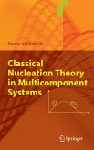 Classical Nucleation Theory in Multicomponent Systems (eBook, PDF)