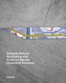 Gebaute Reform: Architektur und Kunst am Bau der Universität Konstanz