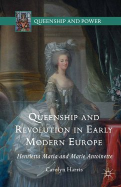 Queenship and Revolution in Early Modern Europe (eBook, PDF) - Harris, Carolyn