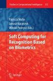 Soft Computing for Recognition based on Biometrics (eBook, PDF)