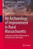 An Archaeology of Improvement in Rural Massachusetts (eBook, PDF)