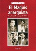 El maquis anarquista (eBook, ePUB)