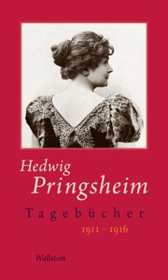 1911-1916 / Tagebücher Bd.5 - Pringsheim, Hedwig Pringsheim, Hedwig