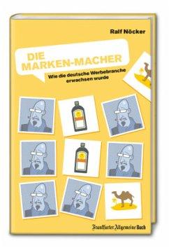 Die Marken-Macher - Nöcker, Ralf