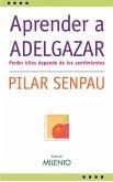 Aprender a adelgazar (eBook, ePUB)