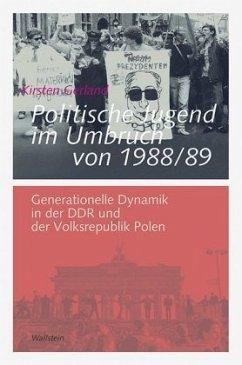 Politische Jugend im Umbruch von 1988/89 - Gerland, Kirsten