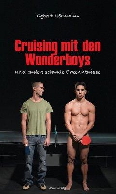 Cruising mit den Wonderboys (eBook, ePUB) - Hörmann, Egbert