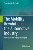 The Mobility Revolution in the Automotive Industry (eBook, PDF)