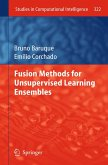 Fusion Methods for Unsupervised Learning Ensembles (eBook, PDF)