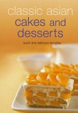 Classic Asian Cakes and Desserts (eBook, ePUB)