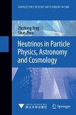 Neutrinos in Particle Physics, Astronomy and Cosmology (eBook, PDF)