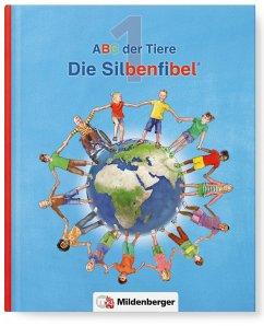 ABC der Tiere 1 - Silbenfibel®. Neubearbeitung - Handt, Rosmarie; Kuhn, Klaus; Mrowka-Nienstedt, Kerstin