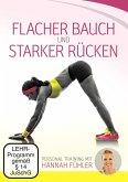 Flacher Bauch und starker Rücken