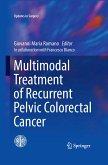 Multimodal Treatment of Recurrent Pelvic Colorectal Cancer (eBook, PDF)