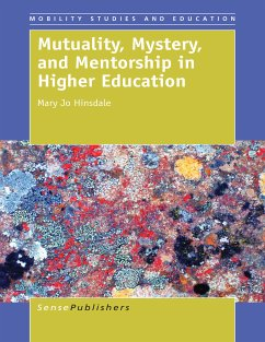 Mutuality, Mystery, and Mentorship in Higher Education (eBook, PDF) - Hinsdale, Mary Jo