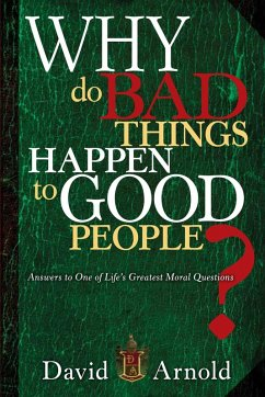 Why Do Bad Things Happen To Good People (eBook, ePUB) - Arnold, David