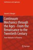 Continuum Mechanics through the Ages - From the Renaissance to the Twentieth Century (eBook, PDF)