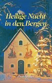 Heilige Nacht in den Bergen (eBook, ePUB)
