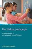 Die Waldorfpädagogik (eBook, ePUB)